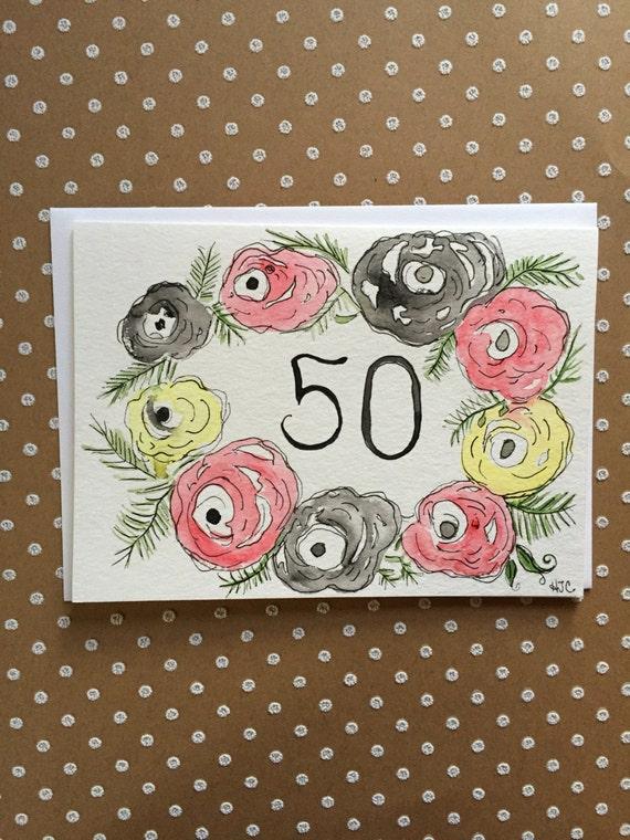 Happy Birthday Card, 50th Birthday Card, Hand Painted 50th Birthday Card