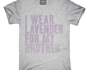 I Wear Lavender For My Brother Awareness Support T-Shirt, Hoodie, Tank Top, Gifts