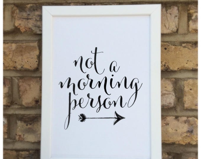 Not a morning person quote | Wall prints | Wall decor | Home decor | Print only | Typography