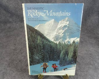 The Majestic Rocky Mountains By William Ellis