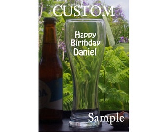Custom, Beer Glass, Birthday gift,21th, 30th, 40th, 50th, 60th, Father's day gift, Engraved Personalised Beer glass, Pilsner