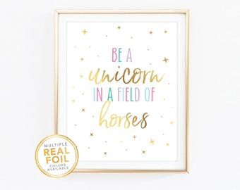 Légend image regarding be a unicorn in a field of horses free printable
