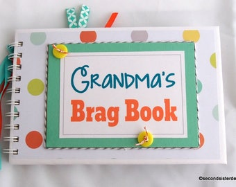 GRANDMA'S BRAG BOOK baby boy scrapbook album New Baby gift new mom gift