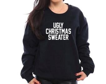 Unisex UGLY CHRISTMAS SWEATER. Christmas Sweater. Christmas Shirt. Christmas Sweatshirt. Christmas Pajamas. Christmas Gift. Funny Christmas