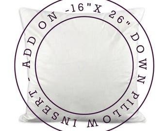 ADD ON - 16x26 Down Pillow Insert