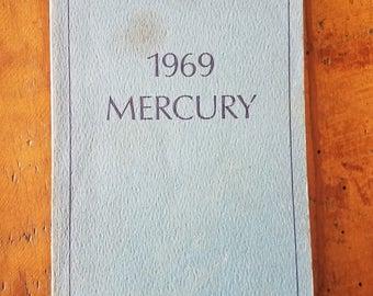 1969 Mercury Registered Owners Manual, Operating, Safety, Maintenanace