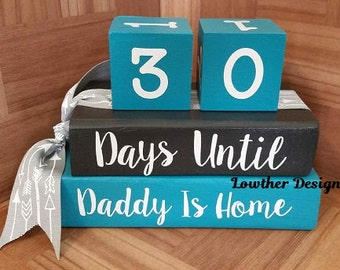 Deployment Blocks,Long Distance,Homecoming,Military Countdown Blocks weeks or Days until Daddy or Mommy Come Home,Patriotic