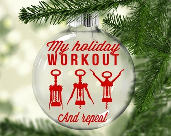 Funny Christmas Ornament | Holiday Workout Christmas Ornament | Wine Christmas Ornament | Corkscrew Christmas Ornament | Funny Ornament