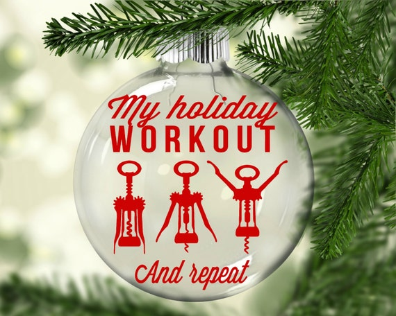 Holiday Workout Christmas Ornament Wine Christmas Ornament