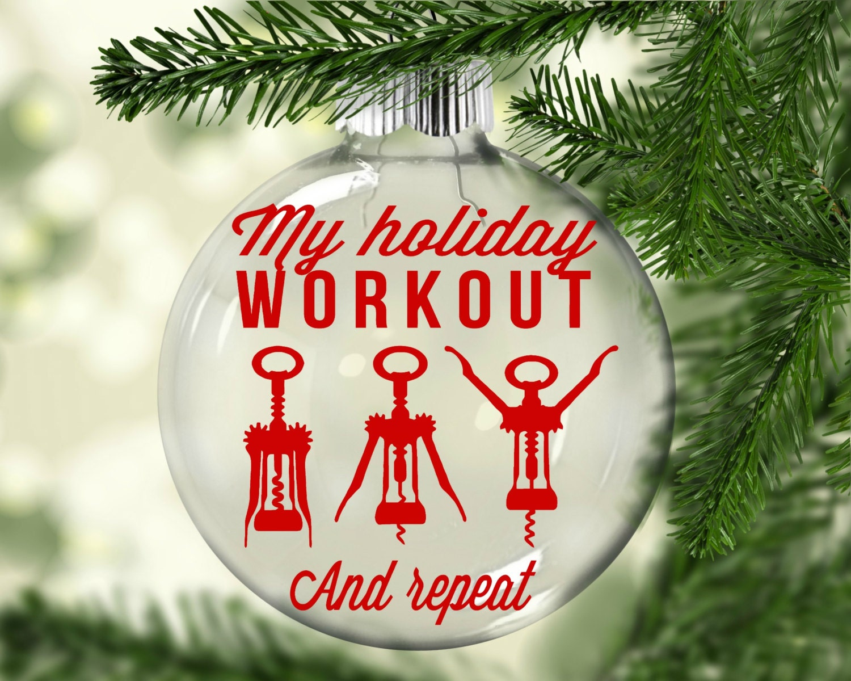 Funny Christmas Ornament Holiday Workout Christmas Ornament