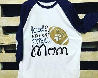 Loud & proud football mom