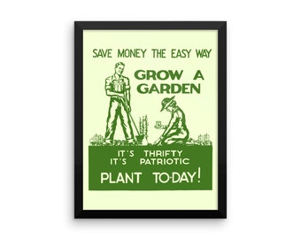 Grow A Garden World War II Poster, Canvas Or Framed