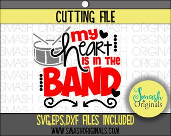 Band Mom Svg | My Heart is In the Band Mom Cut File | SVG EPS DXF Files for Cutting Machines | Marching Band Mom Svg | School Band Mom