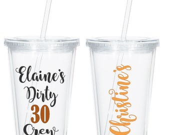 Personalized Dirty 30 Personalized Tumbler, 30th Birthday Gift, 30th Birthday Present, Dirty Thirty Crew, Dirty 30 Gift, 30th Birthday Party