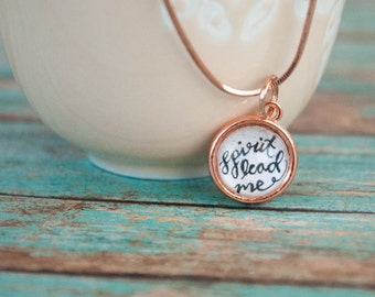 Spirit Lead Me Rose Gold Necklace, Trust in Jesus Jewelry, Rose Gold Gifts for Women, Handlettered Jewelry, 602003