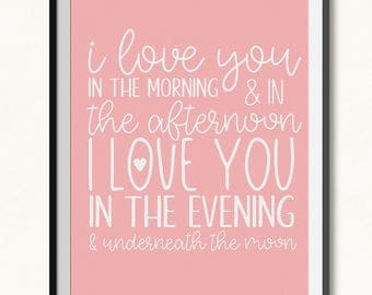 I Love You In The Morning & In The Afternoon Print / I Love You Printable / DIGITAL / Underneath the Moon Print / Moon Printable