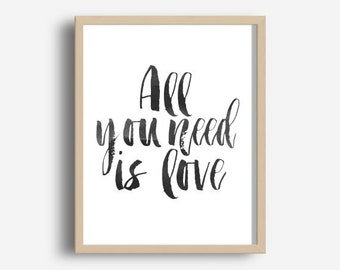 Song Lyric Art,  All You Need Is Love Print, Typography Print, Printable Art, Modern Wall Art, Typography Art, Instant Download