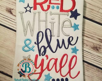 Red White & blue y'all