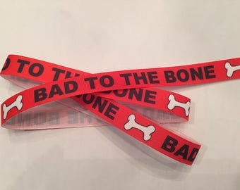Bad to the Bone Grosgrain Ribbon 5/8""