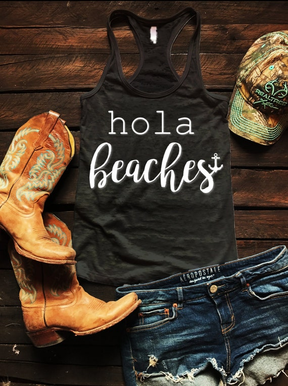 Hola Beaches Anchor Burnout Tank Country Tank Top, Spring Break Tank Top, Southern Tank Top, Concert Tank Top, Drinking Shirt