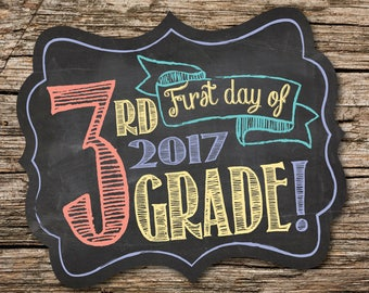 First Day of 3rd Grade Sign, First Day of School Sign, 1st Day of School, Back to School, Chalkboard, Instant Download, Printable Sign