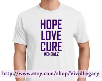 Hope Love Cure T Shirt #EndAlz Support Alzheimer's - Unisex