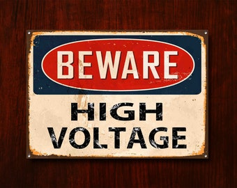 Beware High Voltage, Metal Sign, Beware Sign, Beware Signage, Beware Signs, Beware Wall Sign, Vintage Style Sign, Warning Sign, 370