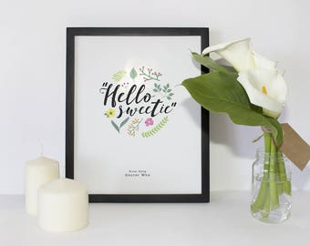 Doctor Who | Hello Sweetie | Floral Poster | Digital Download | 5x7 8x10 11x14 16x20