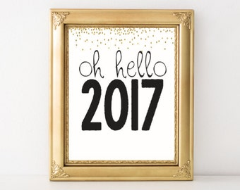 Oh Hello 2017 New Year's Printable Wall Art