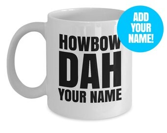 Cash me ousside howbow dah meme custom personalized mug - catch me outside how bow dah coffee cup