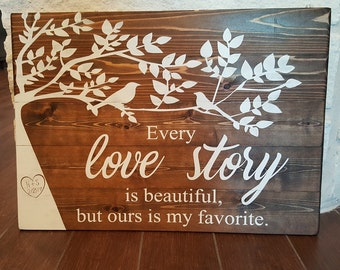 Love Story Cedar Wood Sign