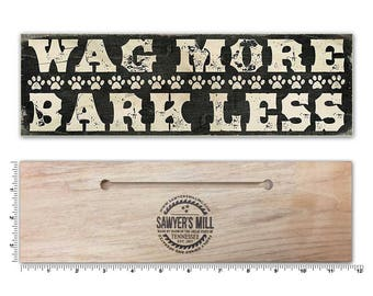 Wag More, Bark Less 4-inch by 12-inch Wooden Sign with Dog Quote