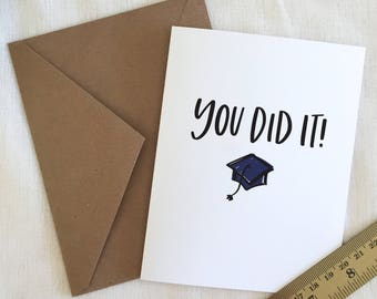 Handlettered  'You Did It!' Graduation Greeting Card