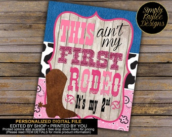 Cowgirl This Ain't My First Rodeo Printable Birthday Party Sign