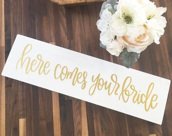 Here Comes Your Bride - Wood Sign