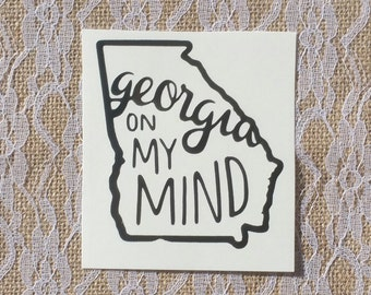 Georgia On My Mind Vinyl Decal, Car Decal, Yeti Decal, Tumbler Decal, Laptop Decal, Georgia State Decal, Georgia Pride, Georgia Sticker