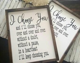 I choose you. Rustic framed sign. Framed Sign. Wedding. Rustic Wedding. Love. Bedroom decor.