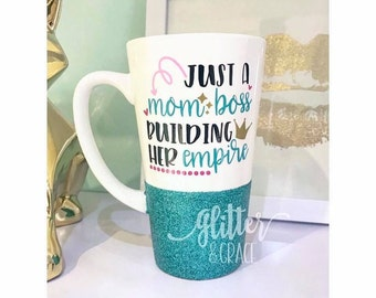 Just a mom boss building her empire // Personalized Coffee Mug // Glitter Dipped Coffee Mug