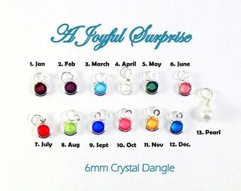 Birthstone Charm, Add on a 6mm birthstone to any listing, birthstone faceted crystal, birthstone dangle