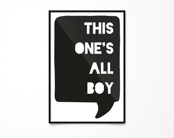 Kids Room Decor- This One's All Boy- Instant Download Printable Art- Kids Room Printables- Kids Decor for Boys- Art for Kids Room