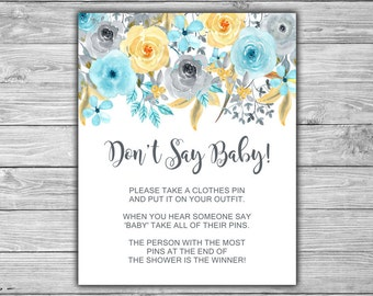 Blue - Floral - Baby Shower - Don't Say Baby - Sign - Instant Download - PRINTABLE - INSTANT DOWNLOAD - Blue - Grey - Gray - 092