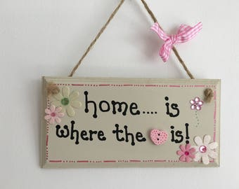 Home is where handmade wooden gift plaque