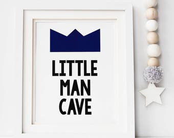 Little Man Cave Print - Foil Print