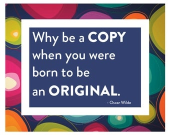 Why Be A Copy - Typography - Graphic - Wall Art - Instant Download - Printable - Quote - Inspiration