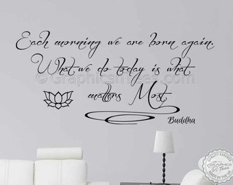 Buddha Inspirational Quote, Each Morning We Are Born Again, Motivational Wall Sticker, Home Wall Art Decal