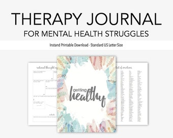 Therapy Journal for Mental Health Struggles: Depression, Anxiety, Eating Disorders, Borderline Personality, Grief, PTSD, Bipolar, Addiction