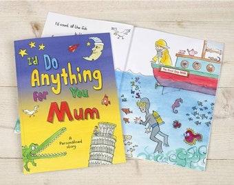 I'd Do Anything for You Mum Book - Softback