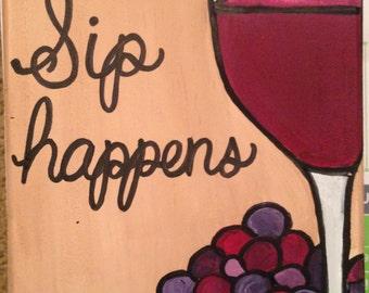 Sip Happens Wine Canvas