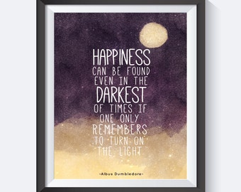 Happiness Can Be Found, Harry Potter Quote, Hogwarts, Harry Potter, Typography, Travel, Hogwarts Art, Instant Download, Fan Art, Albus