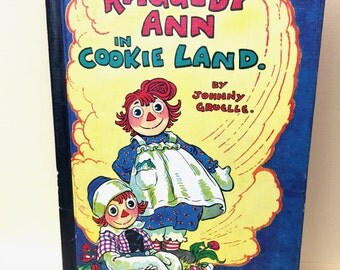 """Sweet Vintage """"Raggedy Ann in Cookie Land""""  Book by Johnny Gruelle"""